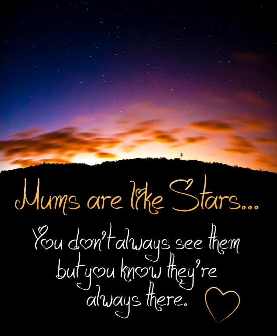 Mums are like stars... Ready Made